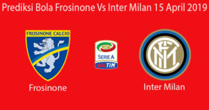 Prediksi Bola Frosinone Vs Inter Milan 15 April 2019