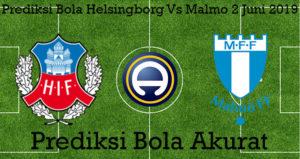 Prediksi Bola Helsingborg Vs Malmo 2 Juni 2019