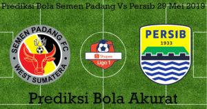 Prediksi Bola Semen Padang Vs Persib 29 Mei 2019