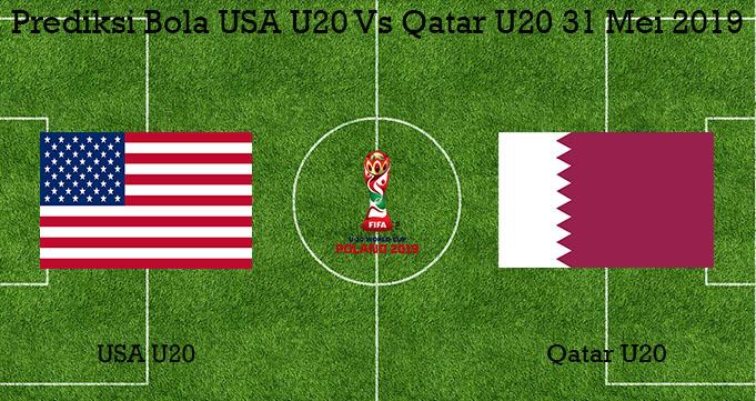 Prediksi Bola USA U20 Vs Qatar U20 31 Mei 2019