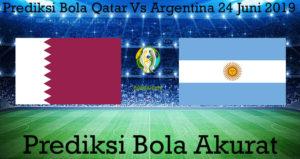 Prediksi Bola Qatar Vs Argentina 24 Juni 2019