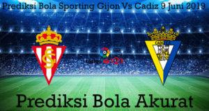 Prediksi Bola Sporting Gijon Vs Cadiz 9 Juni 2019