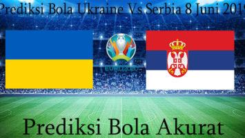 Prediksi Bola Ukraine Vs Serbia 8 Juni 2019