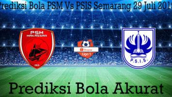 Prediksi Bola PSM Vs PSIS Semarang 29 Juli 2019