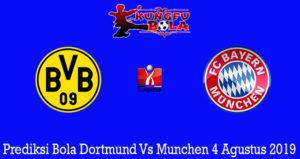 Prediksi Bola Dortmund Vs Munchen 4 Agustus 2019