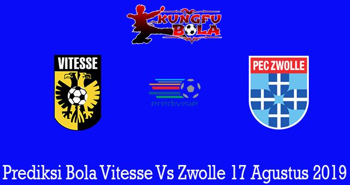 Prediksi Bola Vitesse Vs Zwolle 17 Agustus 2019