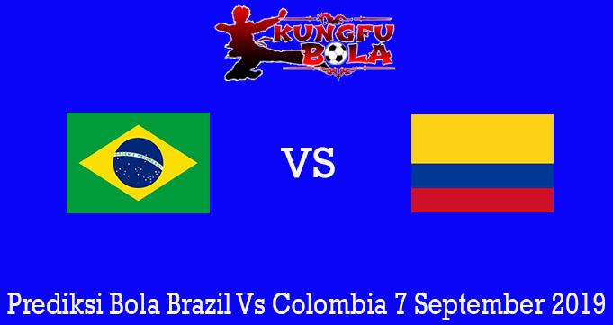 Prediksi Bola Brazil Vs Colombia 7 September 2019
