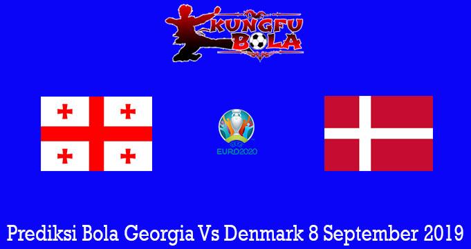 Prediksi Bola Georgia Vs Denmark 8 September 2019