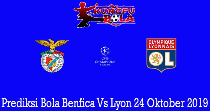 Prediksi Bola Benfica Vs Lyon 24 Oktober 2019