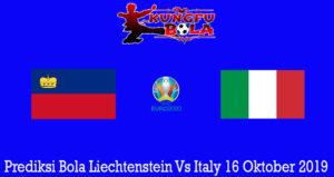 Prediksi Bola Liechtenstein Vs Italy 16 Oktober 2019
