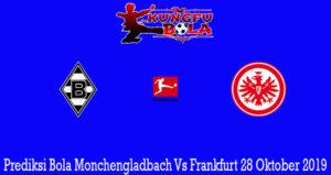 Prediksi Bola Monchengladbach Vs Frankfurt 28 Oktober 2019