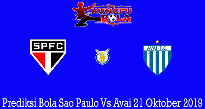 Prediksi Bola Sao Paulo Vs Avai 21 Oktober 2019