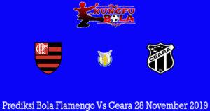 Prediksi Bola Flamengo Vs Ceara 28 November 2019