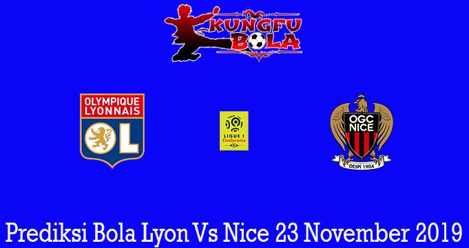 Prediksi Bola Lyon Vs Nice 23 November 2019