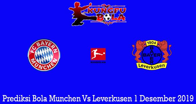 Prediksi Bola Munchen Vs Leverkusen 1 Desember 2019