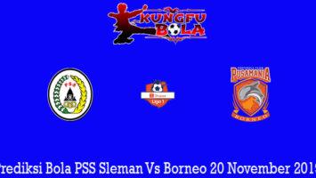Prediksi Bola PSS Sleman Vs Borneo 20 November 2019