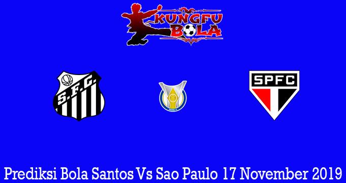 Prediksi Bola Santos Vs Sao Paulo 17 November 2019