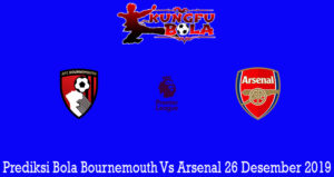 Prediksi Bola Bournemouth Vs Arsenal 26 Desember 2019