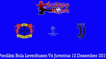Prediksi Bola Leverkusen Vs Juventus 12 Desember 2019