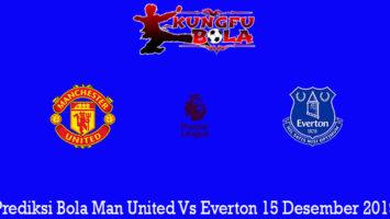 Prediksi Bola Man United Vs Everton 15 Desember 2019