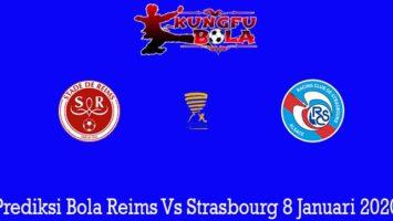 Prediksi Bola Reims Vs Strasbourg 8 Januari 2020