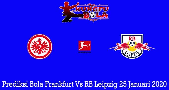 Prediksi Bola Frankfurt Vs RB Leipzig 25 Januari 2020