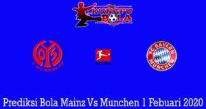 Prediksi Bola Mainz Vs Munchen 1 Febuari 2020