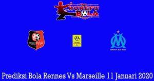 Prediksi Bola Rennes Vs Marseille 11 Januari 2020