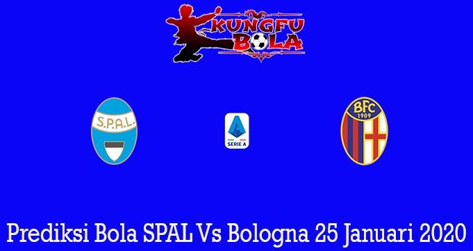 Prediksi Bola SPAL Vs Bologna 25 Januari 2020
