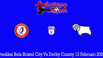 Prediksi Bola Bristol City Vs Derby County 13 Februari 2020