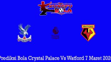 Prediksi Bola Crystal Palace Vs Watford 7 Maret 2020