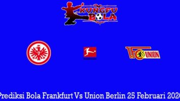 Prediksi Bola Frankfurt Vs Union Berlin 25 Februari 2020