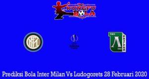 Prediksi Bola Inter Milan Vs Ludogorets 28 Februari 2020