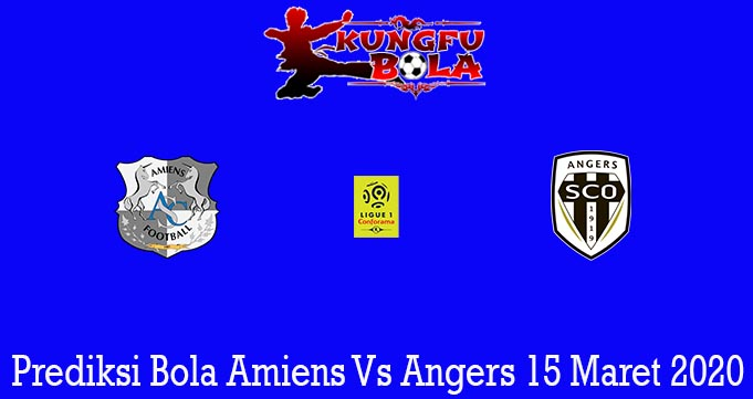 Prediksi Bola Amiens Vs Angers 15 Maret 2020
