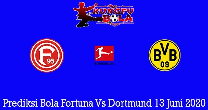 Prediksi Bola Fortuna Vs Dortmund 13 Juni 2020