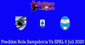 Prediksi Bola Sampdoria Vs SPAL 6 Juli 2020