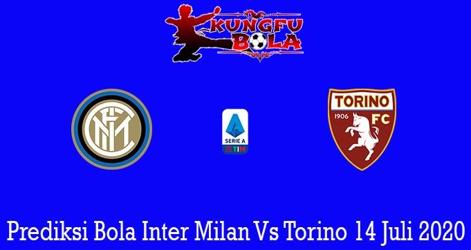 Prediksi Bola Inter Milan Vs Torino 14 Juli 2020