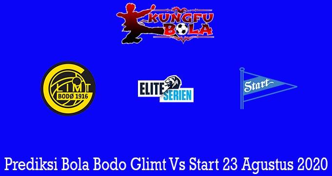 Prediksi Bola Bodo Glimt Vs Start 23 Agustus 2020