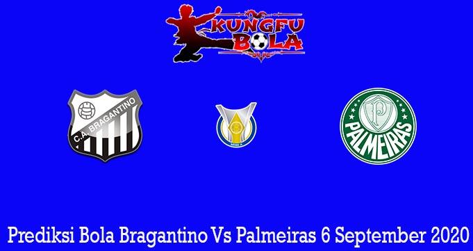 Prediksi Bola Bragantino Vs Palmeiras 6 September 2020