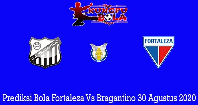 Prediksi Bola Fortaleza Vs Bragantino 30 Agustus 2020