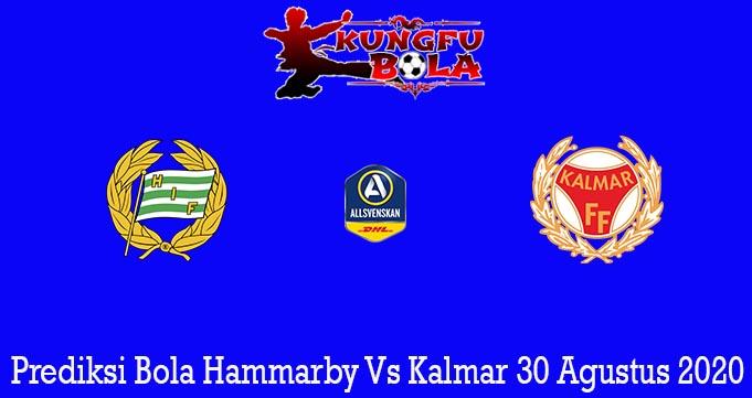 Prediksi Bola Hammarby Vs Kalmar 30 Agustus 2020