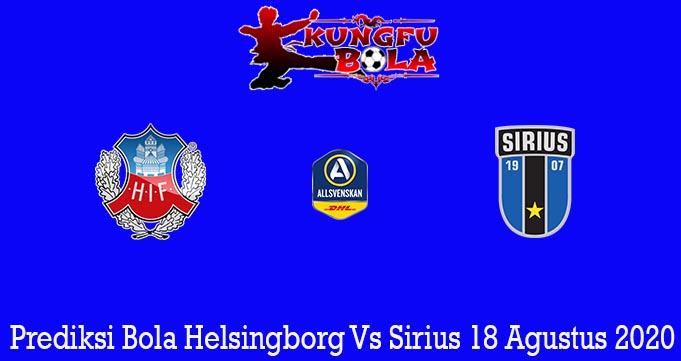 Prediksi Bola Helsingborg Vs Sirius 18 Agustus 2020