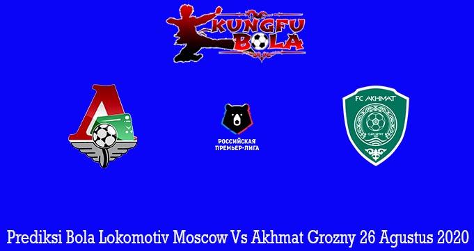 Prediksi Bola Lokomotiv Moscow Vs Akhmat Grozny 26 Agustus 2020