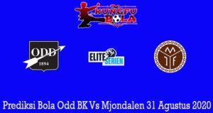 Prediksi Bola Odd BK Vs Mjondalen 31 Agustus 2020