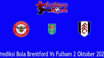 Prediksi Bola Brentford Vs Fulham 2 Oktober 2020