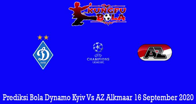 Prediksi Bola Dynamo Kyiv Vs AZ Alkmaar 16 September 2020