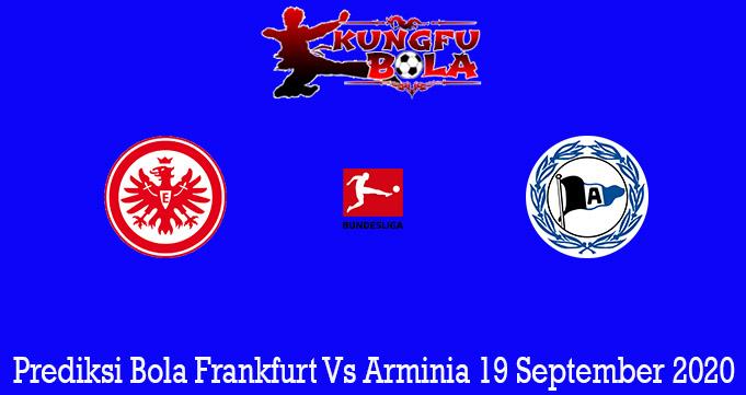 Prediksi Bola Frankfurt Vs Arminia 19 September 2020