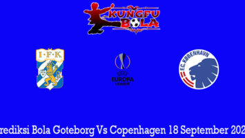 Prediksi Bola Goteborg Vs Copenhagen 18 September 2020