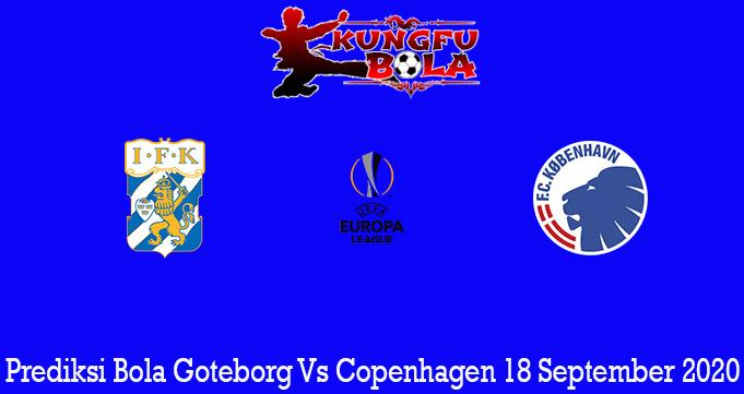Prediksi Bola Goteborg Vs Copenhagen 18 September 2020