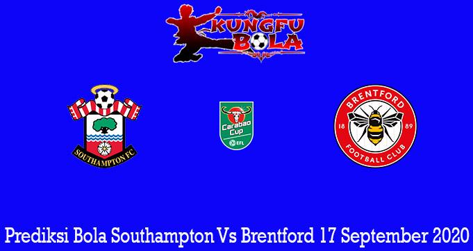 Prediksi Bola Southampton Vs Brentford 17 September 2020